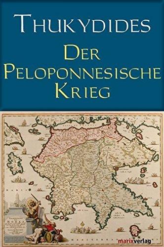Der Peloponnesische Krieg by Thukydides (2010-09-01)