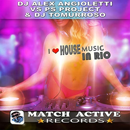 DJ Alex Angioletti, PS Project & Dj Tomurroso
