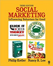 Social Marketing: Influencing Behaviors (text only) 3rd edition by P.P.Kotler.N.R. Lee