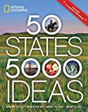 50 States, 5,000 Ideas: Where to Go, When to Go, What to See, What to...