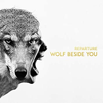 Wolf Beside You