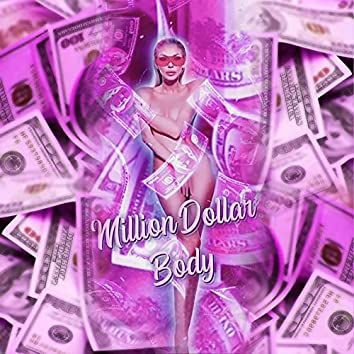 Million Dollar Body