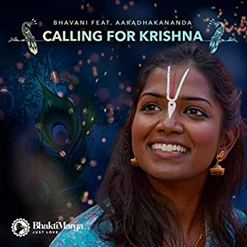 Calling For Krishna