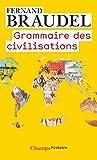 Grammaire des civilisations - Format Kindle - 11,99 €