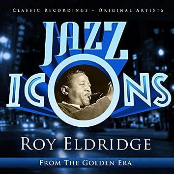 Jazz Icons from the Golden Era - Roy Eldridge