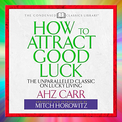 How to Attract Good Luck audiobook cover art