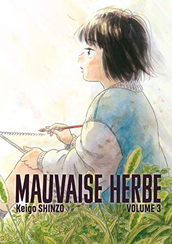 Mauvaise Herbe Edition simple Tome 3
