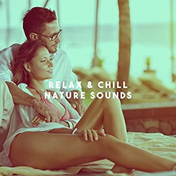 Relax & Chill Nature Sounds