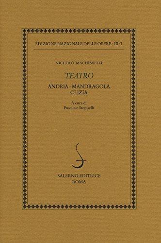 Teatro: Andria-Mandragola-Clizia