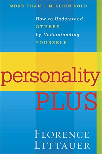 Compare Textbook Prices for Personality Plus: How to Understand Others by Understanding Yourself  ISBN 9780800754457 by Littauer, Florence