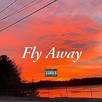 """Fly Away (""""LayZ + malloy"""")"""