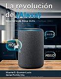 La Revolución de Alexa: Desarrollo de Alexa Skills
