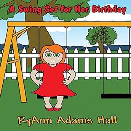 A Swing Set For Her Birthday