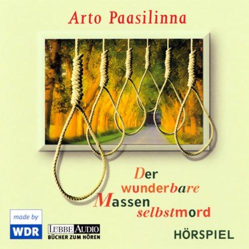 Der wunderbare Massenselbstmord audiobook cover art