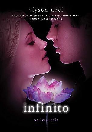 Infinito: (Série Os imortais vol. 6)