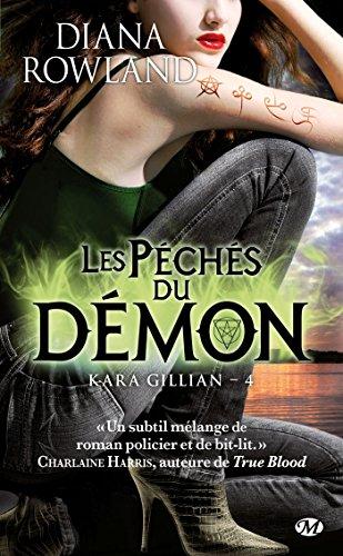 Kara Gillian, Tome 4: Les Péchés du démon