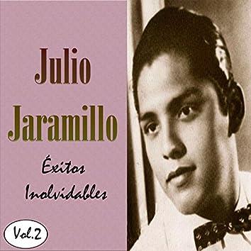 Julio Jaramillo - Éxitos Inolvidables, Vol. 2
