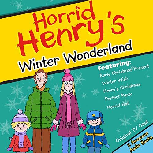 Horrid Henry's Winter Wonderland cover art