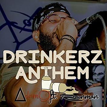Drinkerz Anthem (feat. Rainman)