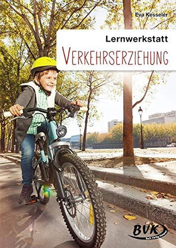 Lernwerkstatt, Verkehrserziehung