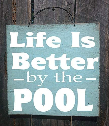 BridgetWhy50 Holzschild Pool-Dekor, Pool-Schild, Terrassendekoration, Life Is Better By The Pool Schild, Pool-Dekor, Cabana-Dekor, Pool-Schild, Pool-Haus, Hofdekoration