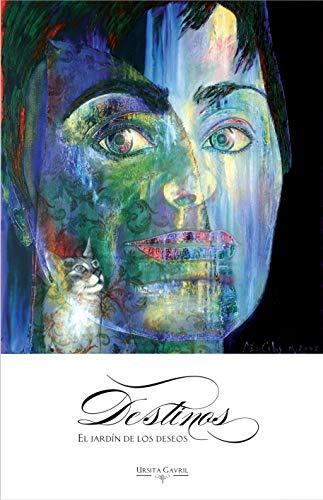 Destinos : El jardín de los deseos eBook: Gavril, Ursita, Furiol, Sonia, Mutti, Marta: Amazon.es: Tienda Kindle