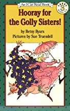 Hooray for the Golly Sisters! (I Can Read!)