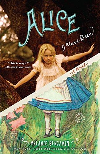 Image of Alice I Have Been: A Novel (Random House Reader's Circle)