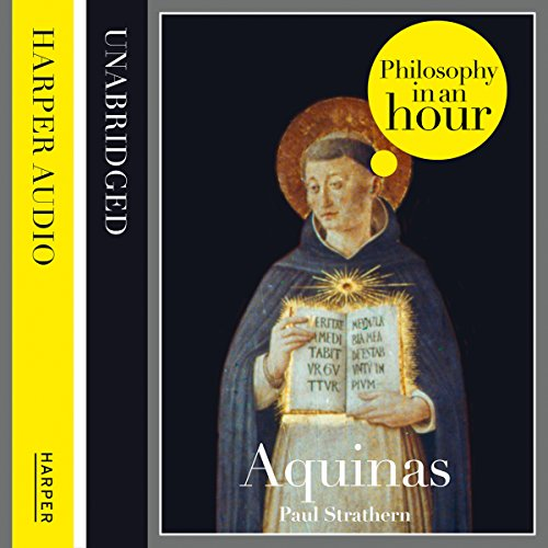 Thomas Aquinas: Philosophy in an Hour audiobook cover art