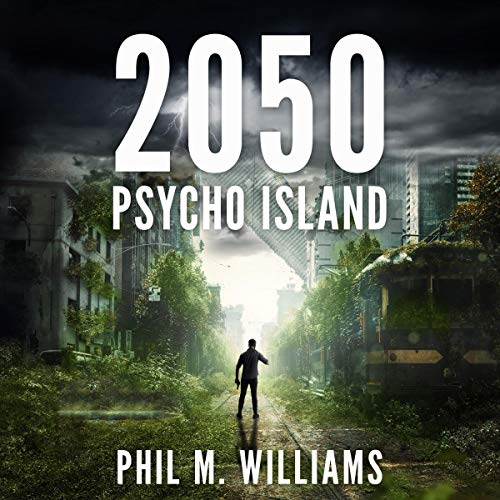 2050: Psycho Island, Book 1 audiobook cover art