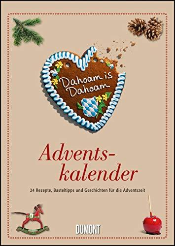 Dahoam is Dahoam Adventskalender - Wandkalender - Format 21,0 x 29,7 cm
