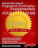 OCAJP Associate Java 8 Programmer Certification Fundamentals: 1Z0-808 (English Edition)