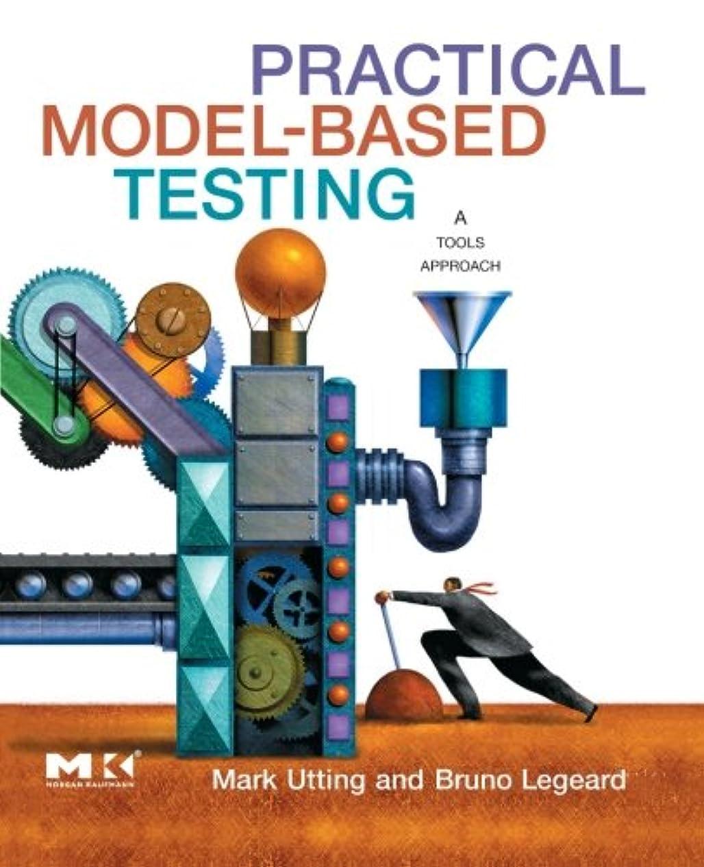 財産りんご広いPractical Model-Based Testing: A Tools Approach