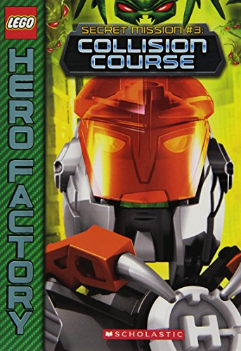 Collision Course (Lego Hero Factory: Secret Mission, Band 3)