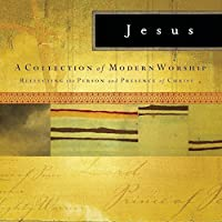 Jesus: a Collection of Modern
