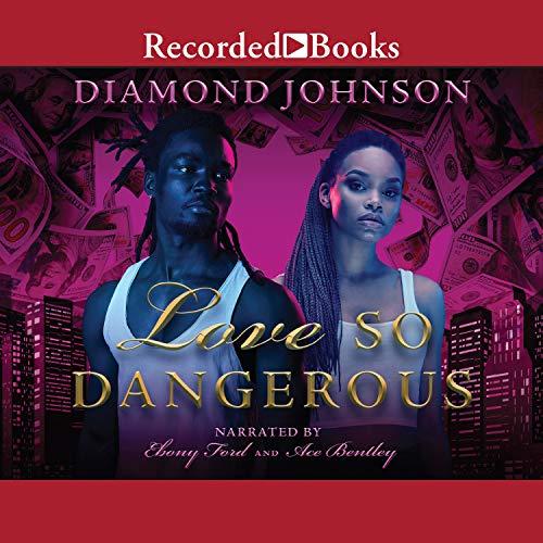 Love So Dangerous Audiobook By Diamond Johnson cover art