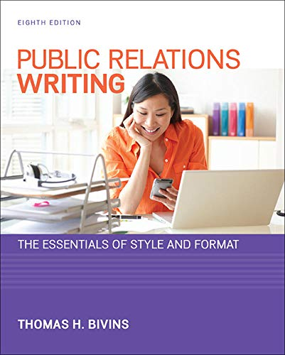 Compare Textbook Prices for Public Relations Writing: The Essentials of Style and Format 8 Edition ISBN 9780073526232 by Bivins, Thomas