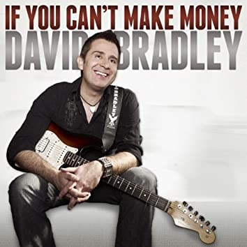 If You Can't Make Money - Single