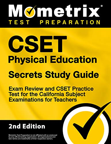 Compare Textbook Prices for CSET Physical Education Secrets Study Guide - Exam Review and CSET Practice Test for the California Subject Examinations for Teachers [] 2nd Edition ISBN 9781516721870 by Mometrix Test Prep
