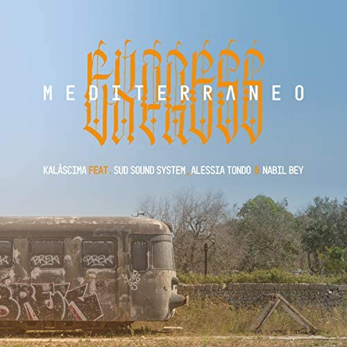 Kalascima feat. Sud Sound System, Alessia Tondo & Nabil Bey