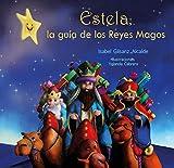 Estela, la guía de los Reyes Magos
