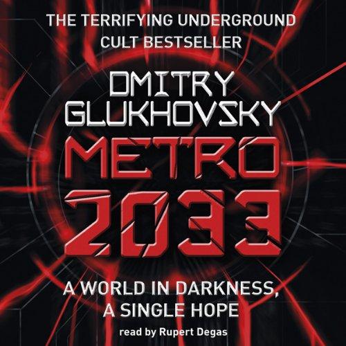 Metro 2033                   De :                                                                                                                                 Dmitry Glukhovsky                               Lu par :                                                                                                                                 Rupert Degas                      Durée : 20 h et 1 min     9 notations     Global 4,4