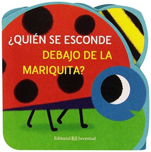 ¿Quién se esconde debajo de la mariquita?/ Who Is Hiding Under the Ladybug?