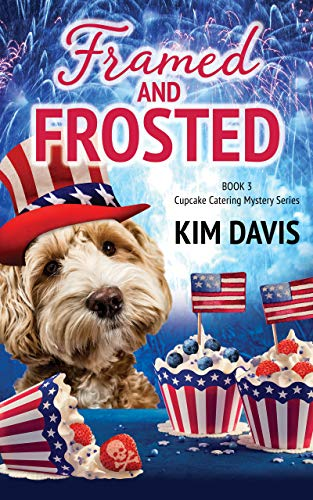 Framed and Frosted (Cupcake Catering Mystery Series Book 3) by [Kim Davis]