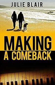 [Julie Blair]のMaking a Comeback (English Edition)