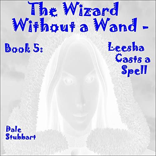 Leesha Casts a Spell audiobook cover art