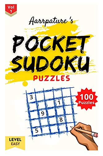 Pocket Sudoku Puzzles [ Easy Level ]: 100 Easy Level Sudoku Puzzles Game Book for Intelligent Kids & Beginners -Adults [ 9x9 ]