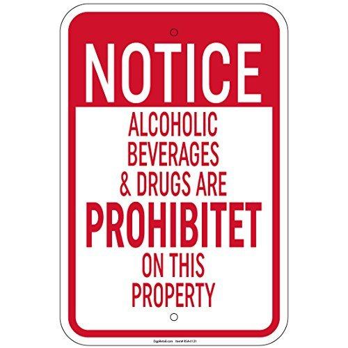 HSSS Kennisgeving Alcoholische dranken en drugs verboden op deze eigenschap teken 8x12 Inch
