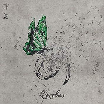 Loveless, Pt. 1