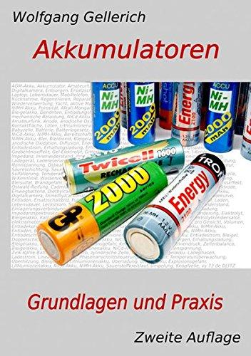 Akkumulatoren - Grundlagen und Praxis (2. Auflage)
